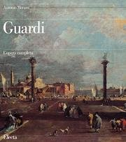 9788843544660: Guardi: i Dipinti, i Disegni (Italian Edition)