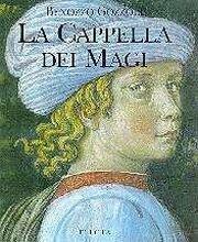 9788843544790: Benozzo Gozzoli. La Cappella dei Magi.