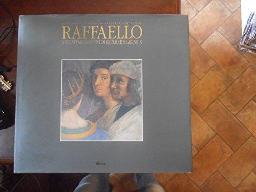 Raffaello Nell'Appartamento DI Giulio II e Leone X (Italian Edition): Guido Cornini