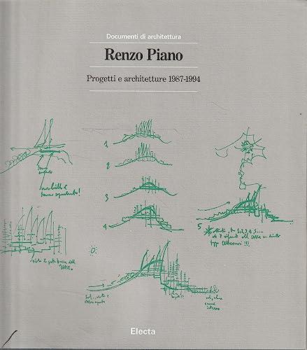 9788843547579: Renzo Piano: Progetti e Architettura 1987-1994