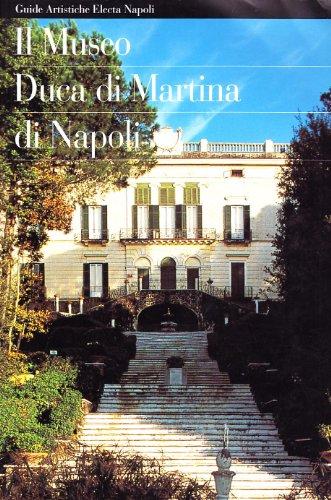 Il Museo Duca Di Martina Di Napoli: Giusti, Paola &
