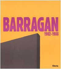 Luis Barragan 1902-1988