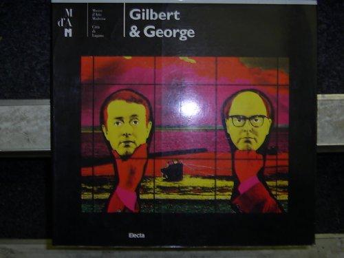 Gilbert & George: George, Gilbert &; Jahn, Wolf