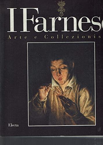 I Farnese: Arte e Collezionismo