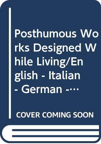 9788843551514: Posthumous Works Designed While Living/English - Italian - German - French: Metallwerkstaff Bauhaus 20'S/90's