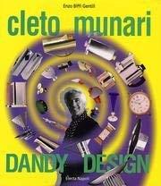 Cleto Munari : Dandy Design: Biffi Gentili, Enzo