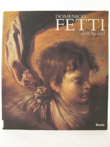 Domenico Fetti 1588-1623 Catalogo Mostra: Safarik Eduard A.