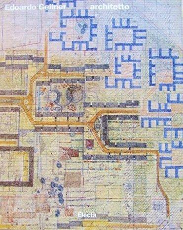 9788843558018: Edoardo Gellner. Il mestiere dell'architetto (Architettura. Varie)