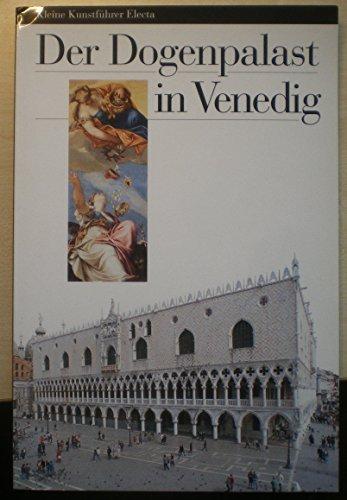 Palazzo Ducale di Venezia. Ediz. tedesca (Guide artistiche): Nadia Righi Eugenia Bianchi