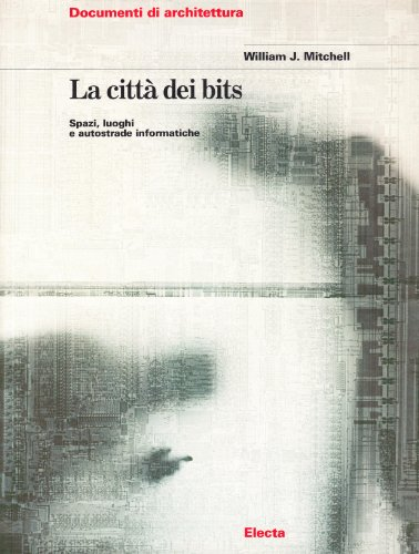 9788843560233: LA Citta Digitale (Italian Edition)