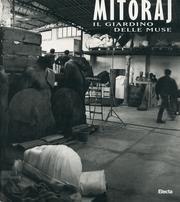 Igor Mitoraj. Il giardino delle muse. Catalogo: AAVV