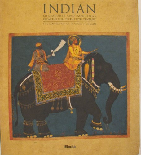Indian Miniatures and Paintings from the 16th: Gian Giuseppe Filippi