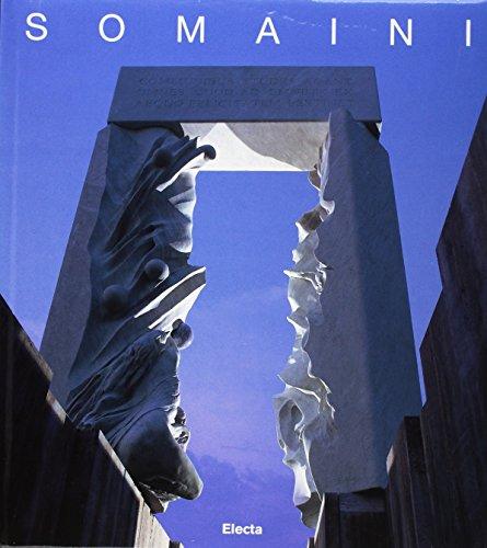 Somaini, le grandi opere: Realizzazioni, progetti, utopie (Italian Edition) (8843562819) by Francesco Somaini
