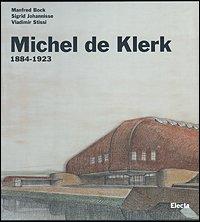 Michel de Klerk. -1923: Bock, Manfred