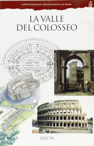 9788843563142: La valle del Colosseo (Guide Electa)