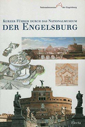 9788843564002: Kurzer Führer durch das Nationalmuseum der Engelsburg (Beni culturali. Varia)