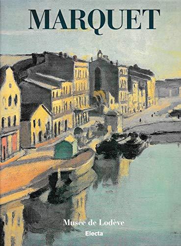 Marquet: Musee De Lodeve 27 juin- 1er Novembre 1998