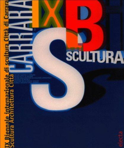 Nona Biennale internazionale di scultura. Catalogo della mostra (Massa Carrara, 25 luglio-27 ...