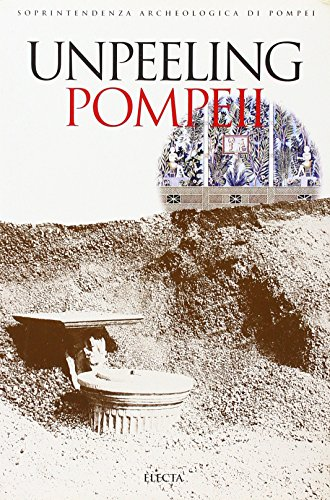 9788843567904: Pompeii Archaeological Guidebooks: Unpeeling Pompeii - Studies in Region 1 of Pompeii v. 3
