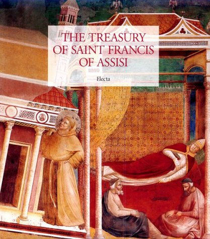 9788843569328: The Treasury of Saint Francis of Assisi: Masterpieces from the Museo Della Basilica of San Francesca