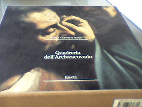 Quadreria dell'Arcivescovado.: Bandera,Sandrina. Basso,Laura. Beltrame,Laura