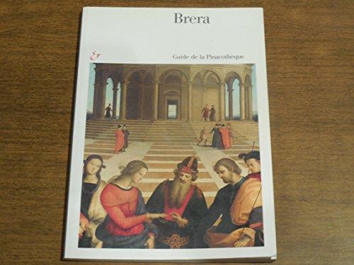Brera. Guida alla Pinacoteca. Ediz. francese.