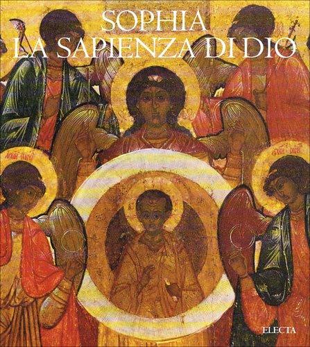 9788843571772: Sophia: La Sapienza DI Dio