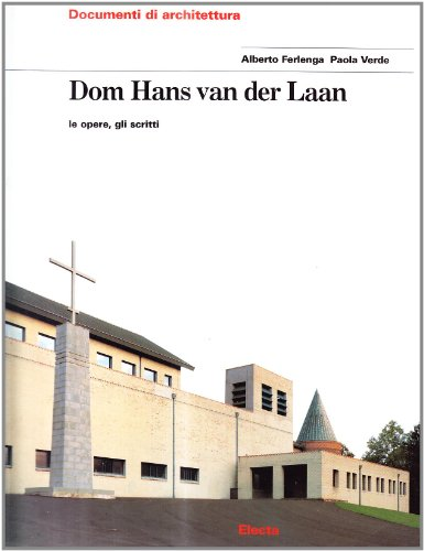 9788843572199: Hans Van Der Laan (Documenti di architettura) (English and Italian Edition)