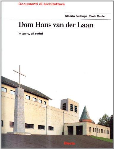 9788843572199: Dom Hans Van der Laan. Le opere, gli scritti