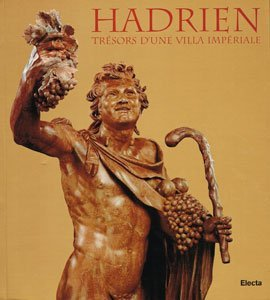 Hadrien: Tresors d'une Villa Imperiale (French Edition): Edited