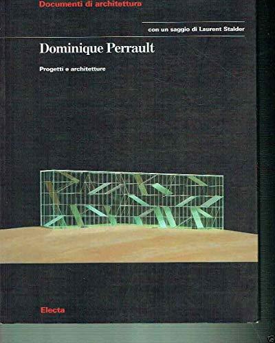Dominique Perrault: Opere E Progetti (Documenti di architettura) (Italian Edition) (9788843572465) by Jacques Lucan