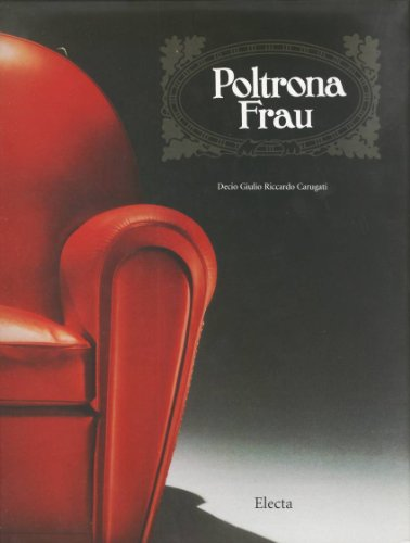 9788843572809: Poltrona Frau: Timeless, in Time