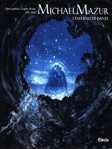 Michael Mazur: L'Inferno Di Dante. Opere Grafiche/Graphic: Giorgio Marini, Ceil