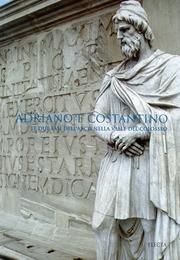 9788843578399: Adriano e Costantino: Le due fasi dell'arco nella valle del Colosseo