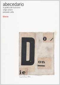 9788843582587: Abecedario. La grafica del Novecento. Ediz. illustrata (Design & grafica)