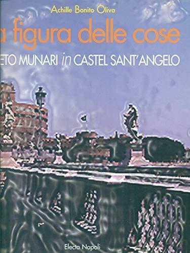 9788843586394: Figura delle cose. Cleto Munari in Castel Sant'Angelo