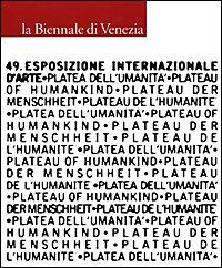 la Biennale di Venezia: 49. esposizione internazionale: Szeemann e Cecilia