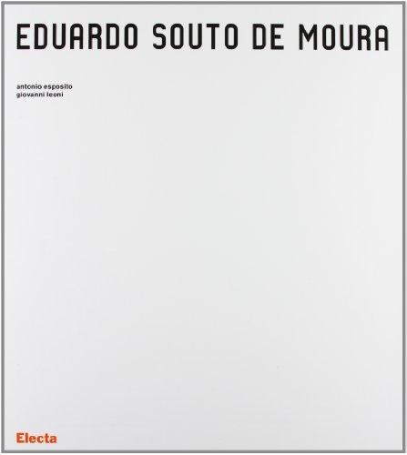9788843598410: Eduardo Souto de Moura. Ediz. illustrata (Architetti moderni)