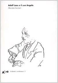 9788843599141: Adolf Loos e il suo Angelo. «Das andere» e altri scritti