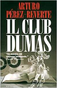 Il club Dumas.: Perez-Reverte,Arturo.