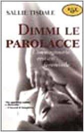 Dimmi Le Parolacce (8843801104) by Sallie Tisdale