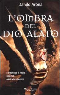 9788843803132: Ombra Del Dio Alato (L')