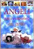 9788844009809: Angeli. Putti e cherubini in arte