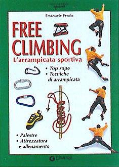 9788844010560: Free climbing. L'arrampicata sportiva