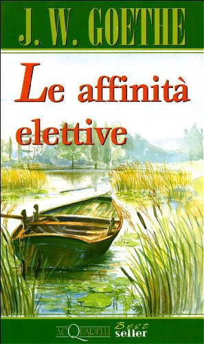 9788844011581: Le affinità elettive (Acquarelli best seller)