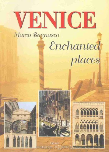 Enchanted Places in Venice: Bagnasco, Marco
