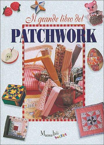 9788844024178: Il grande libro del patchwork