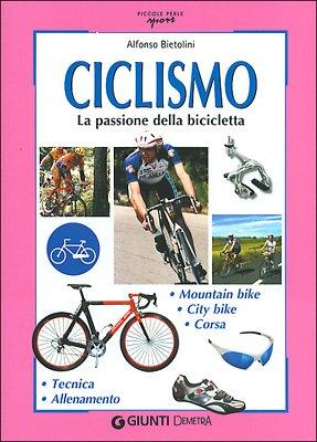 Ciclismo. La passione della bicicletta: Bietolini Alfonso