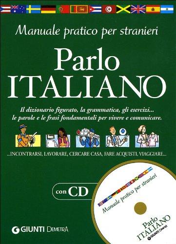 9788844029272: Parlo italiano. Manuale pratico per stranieri. Con CD-ROM (Scuola di inglese)