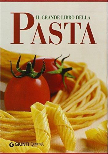 Il grande libro della pasta: V. Pellegrini